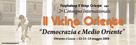 Convegno internazionale 'Democrazia e Medio Oriente' 22-23-24 maggio 2008