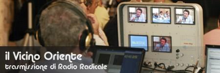 il Vicino Oriente - trasmissione di Radio Radicale